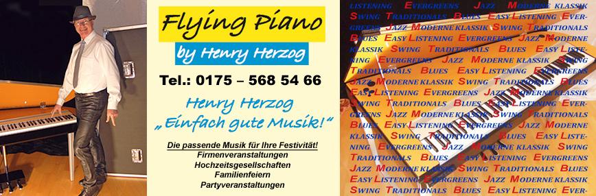 Jetzt neu: Flying Piano by Henry Herzog, Henry Herzog  Einfach gute Musik`Tel.0175-568 54 66, die passende Musik für Ihre Festivität!: Firmenveranstaltungen, Hochzeitsgesellschaften, Familienfeiern und Partyveranstaltungen